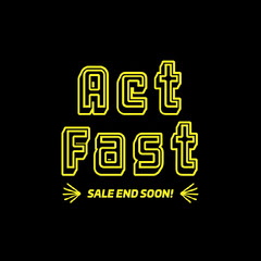 black yellow act fast sale instagram square  Sale Flyer