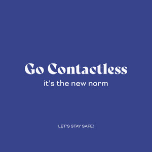 go contactless instagram  COVID-19 Re-opening