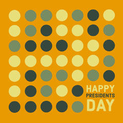 HAPPY<BR>PRESIDENTS<BR>DAY Holiday