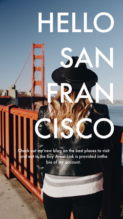 Cold Toned San Francisco Travel Ad Instagram Story Blogger