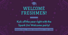 WELCOME FRESHMEN! Welcome Poster