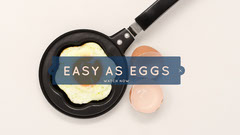 Easy as Eggs Cooking