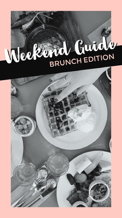 Pink and Black and White Brunch Weekend Guide Instagram Story Brunch