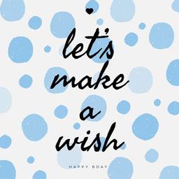 Blue Polka Dot Make a Wish Birthday Instagram Square