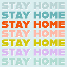 Stay Home Instagram Quote