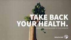 TAKE BACK YOUR HEALTH. Food