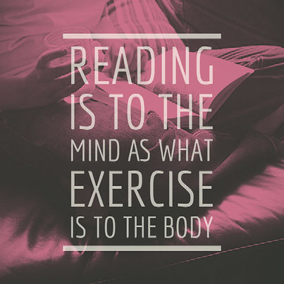 Reading is to the mind as what exercise is to the body