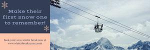 Winter Break Ski Resort Ad Banner with Gondola in Mountains Ads Banner