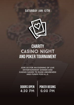 CHARITY<BR>CASINO NIGHT<BR>AND POKER TOURNAMENT  Event Poster