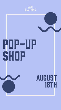 Blue and White Frame Pop Up Shop Instagram Story  Shopping