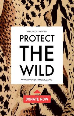 PROTECT<BR>The<BR>WILD<BR> Campaign
