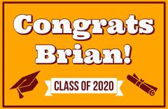 Congrats Graduation Class of 2020 Yard Sign Poster Congratulation