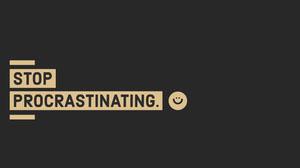 Black Minimal Stop Procrastination Desktop Wallpaper Desktop Wallpaper