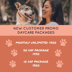NEW CUSTOMER PROMO DAYCARE PACKAGES Pets