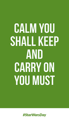 CALM YOU SHALL KEEP AND CARRY ON YOU MUST Keep Calm