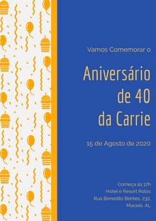 Aniversário <BR>de 40 <BR>da Carrie  Convite