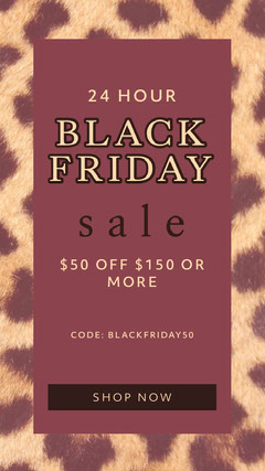 black friday animal print cheetah print 24 hour black friday sale instagram story ad  Black Friday