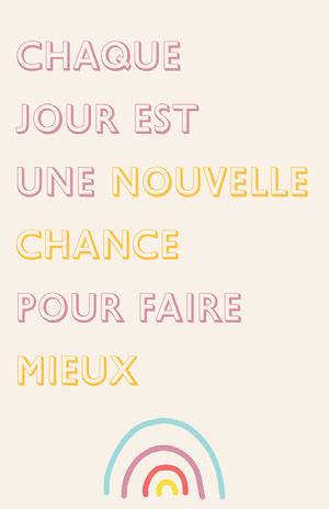 Pastel colour Everyday is a chance to do better Poster Affiche de motivation