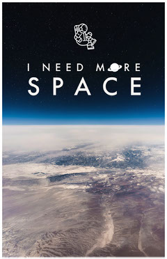 I NEED MORE<BR>SPACE Space