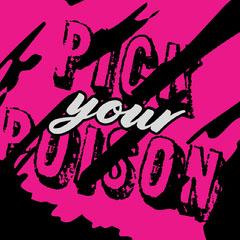pick your poison instagram Heart