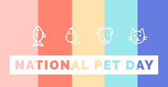 NATIONAL PET DAY Pets
