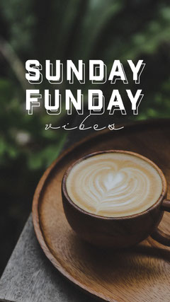 Green White Coffee Sunday Vibes Instagram Story  Sunday