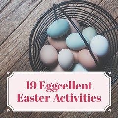 19 Eggcellent Easter Activities  Easter