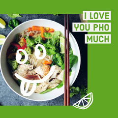 i love you pho much Love