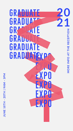 Blue, Red and White Graphic Typography Graduate Expo Instagram Story Typography