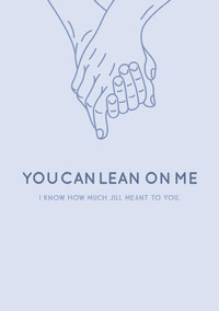 YOU CAN LEAN ON ME Sympathy Card