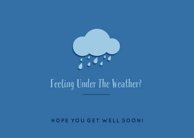 Blue Feeling Under The Weather Card Get Well Soon Messages