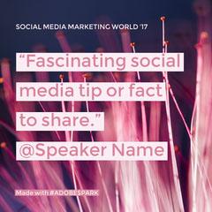 """""""Fascinating social media tip or fact to share."""" @Speaker Name Speaker"""