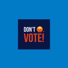 Blue Don't Vote Instagram Graphic Election