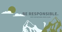 BE RESPONSIBLE. Nature