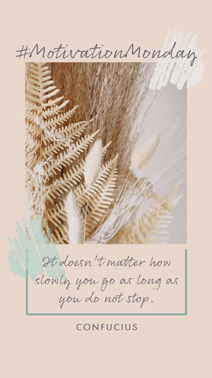 Beige Natural Leaves Motivation Instagram Story   Motiverende poster