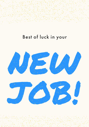 White, Blue and Black New Job Congratulation Card Good Luck Card