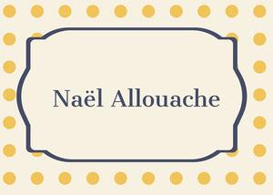Naël Allouache Étiquette