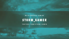 Green Storm Gamer Youtube Stream