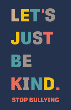 Black and White Let's Just Be Kind Poster Campaign