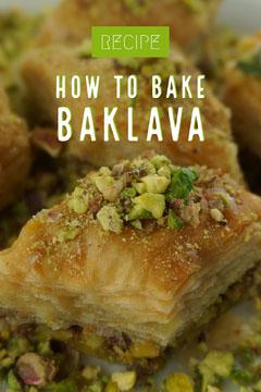 HOW TO BAKE BAKLAVA Recipes
