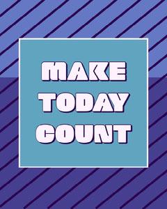 make today count instagram portrait  Purple