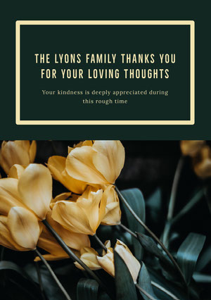 The Lyons family thanks you for your loving thoughts Funeral Thank You Card
