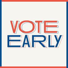 Red White and Blue Typography Elections Vote Early Public Service Announcement Instagram Square Election