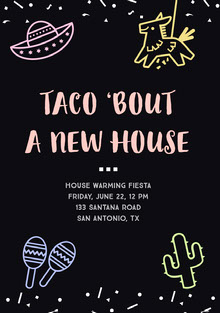 TACO 'BOUT <BR>A NEW HOUSE  Invitation