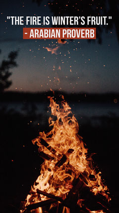 Campfire at Night Arabian Proverb Instagram Story Instagram Story