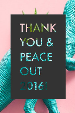 THANK YOU & PEACE OUT 2016! Thank You Poster