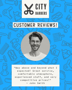 Blue and White City Barbers Review Instagram Portrait  Positive Thought