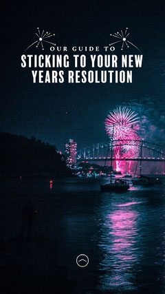 Sticking To Resolutions IG Story Fireworks