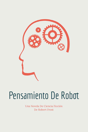 robot thinking science fiction book covers  Portada de libro
