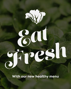 Green Leaves Eat Fresh Instagram Portrait Wellness